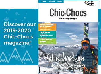 Discover our 2019-2020 Chic-Chocs magazine!